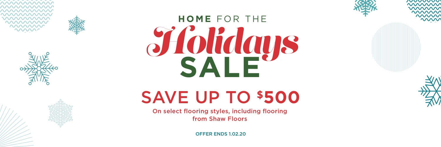 Home for the holidays sale | Christian Brothers Flooring & Interiors.